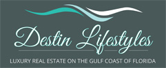 Destin Lifestyles - Luxury Real Estate on the Golf Coast of Florida